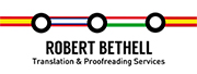 Robert Bethell Translation & Proofreading Services